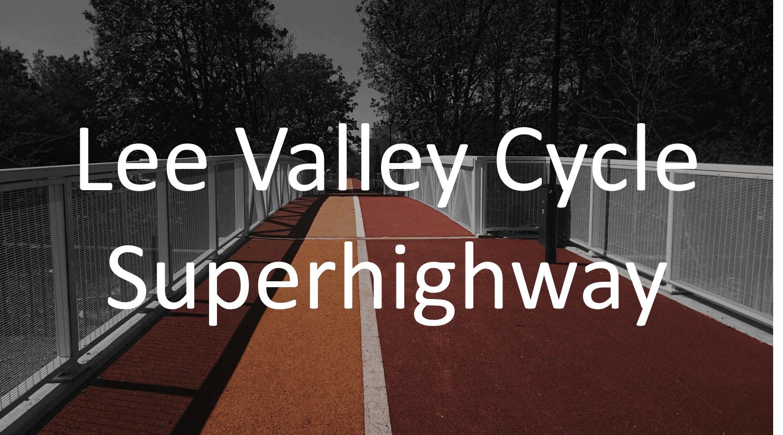 Lee Valley Cycle Superhighway